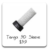 Tenga 3D Masturbation Sleeves - 5 different textures. The TPR material is soft with no outer case so that pressure and tightness is controlled by your hand. The material is also infused with antimicrobial Silver to keep this porous material from harboring bacteria or mildew.